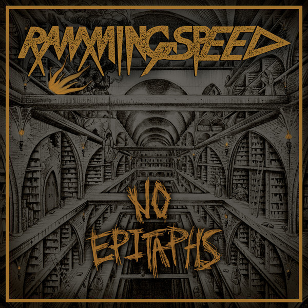 Ramming Speed - No Epitaphs - 2015