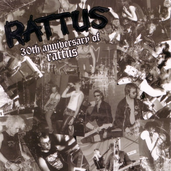 Rattus - 30th Anniversary Of Rattus 1979/2007