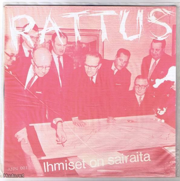 Rattus - Ihmiset On Sairaita 7'' 1985