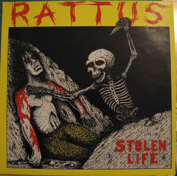 Rattus - Stolen Life 1987