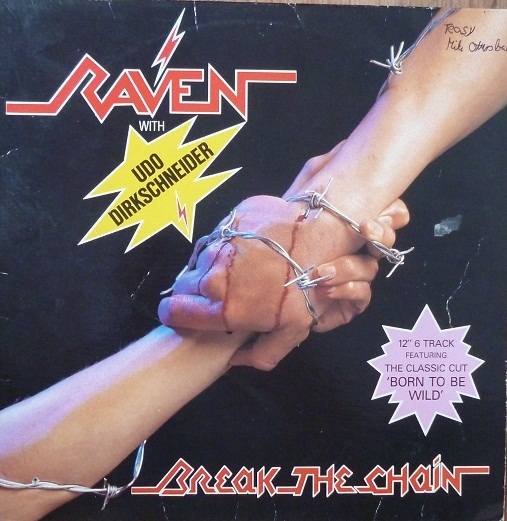 Udo Dirkschneider, Raven - Break The Chain - 0