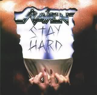 Raven - Stay Hard 1985