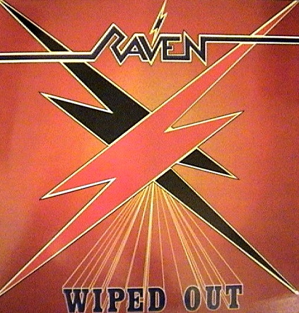 Raven - Wiped Out - 1982