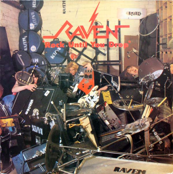 Raven - Rock Until You Drop 1981