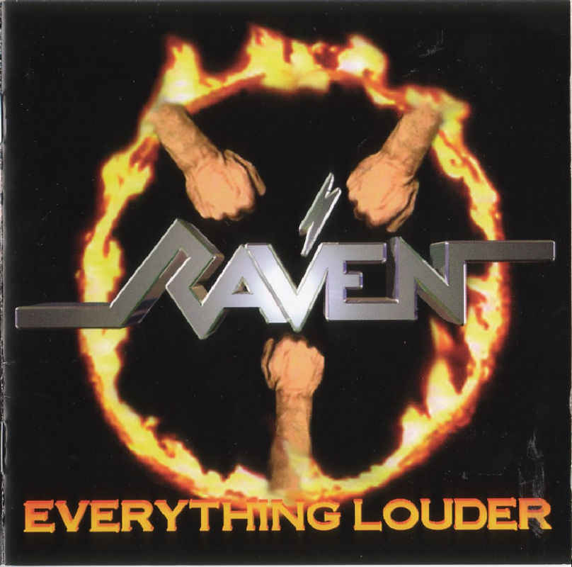 Raven - Everything Louder 1997