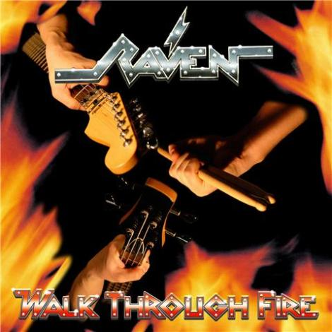 Raven - Walk Through Fire 2009