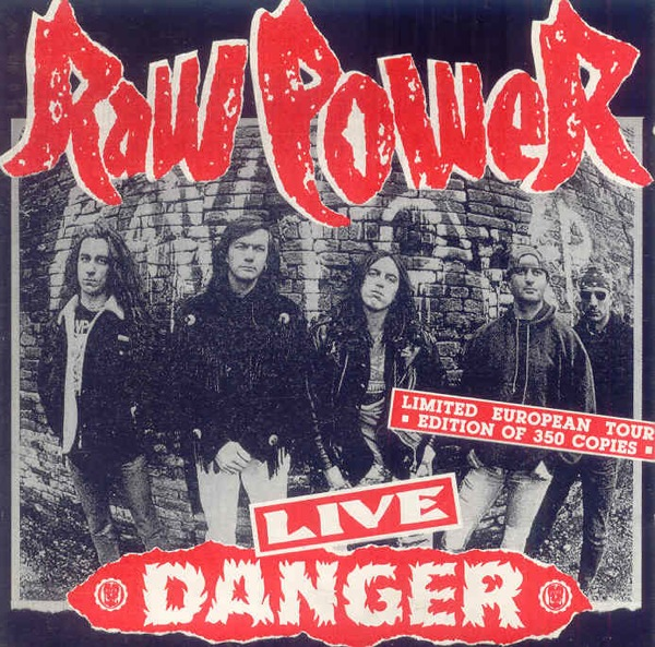 Raw Power - Live Danger - 1991