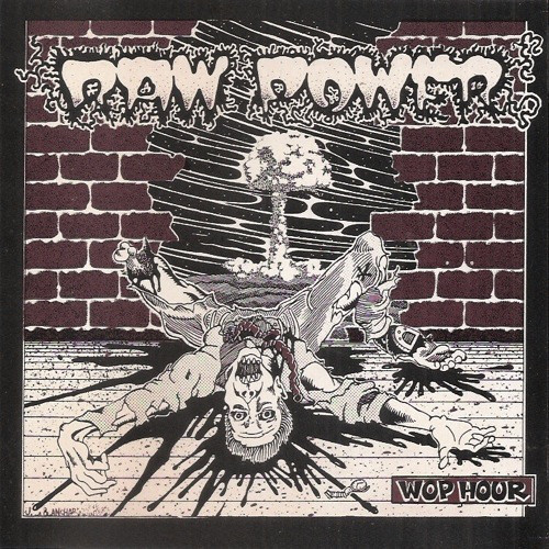 Raw Power - Wop Hour 1984-1994 - 1984/1994