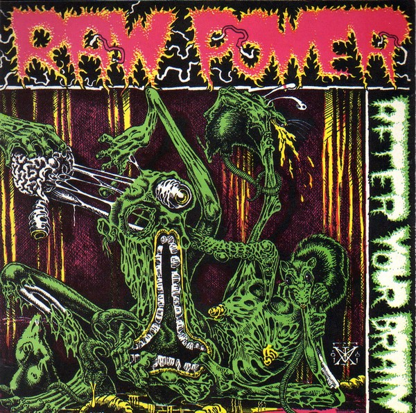 Raw Power - After Your Brain - 1986