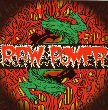 Raw Power - Reptile House - 1998