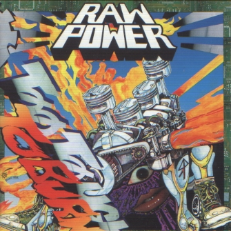 Raw Power - Too Tough To Burn - 1992