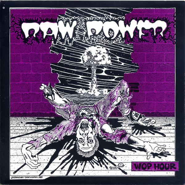 Raw Power - Wop Hour 7'' 1985
