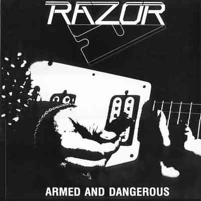 Razor - Armed And Dangerous - 1984