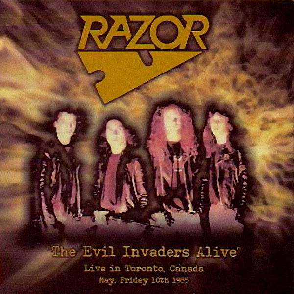 Razor - The Evil Invaders Alive - 1984/1985