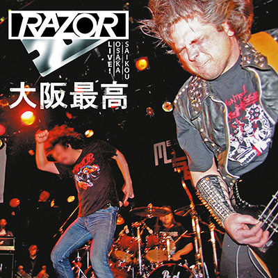 Razor - Live! Osaka Saikou 大阪最高 - 2016