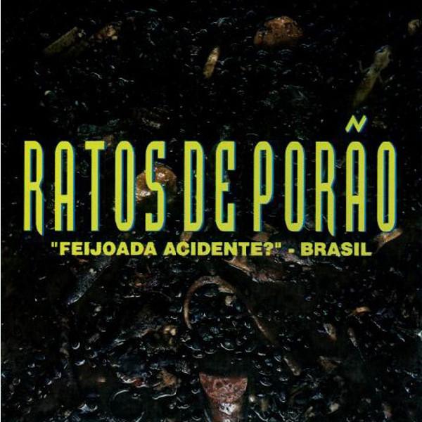 Ratos De Porão - Feijoada Acidente? - Brasil - 1995