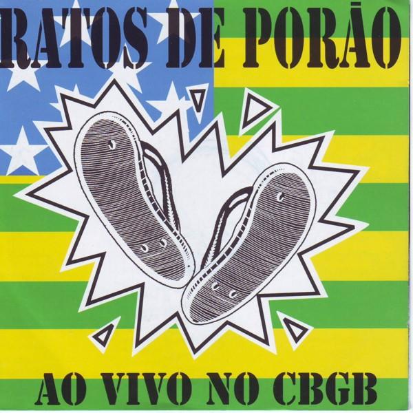 Ratos De Porão - Ao Vivo No CBGB - 2003