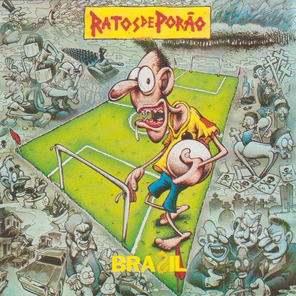 Ratos De Porao - Brasil 1989