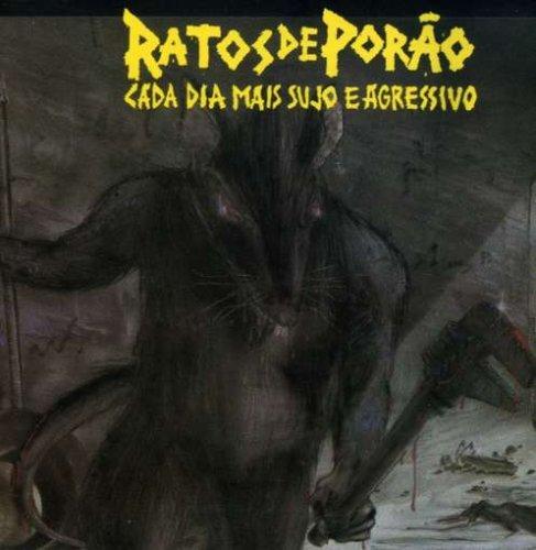 Ratos De Porão - Cada Dia Mais Sujo E Agressivo - 1987