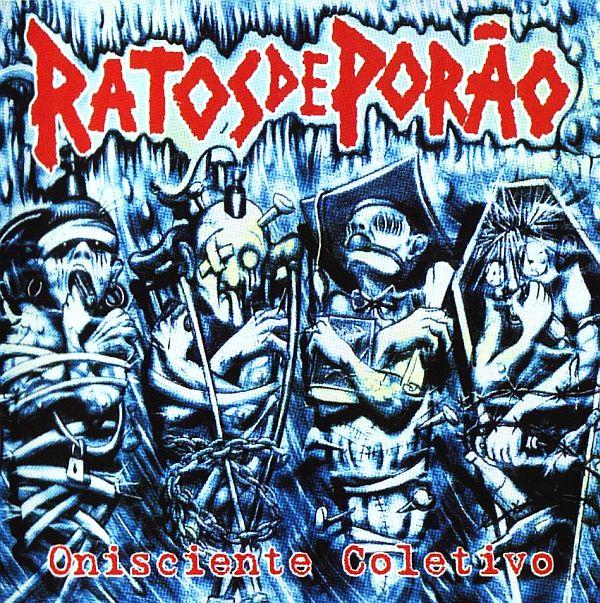 Ratos De Porão - Onisciente Coletivo - 2002