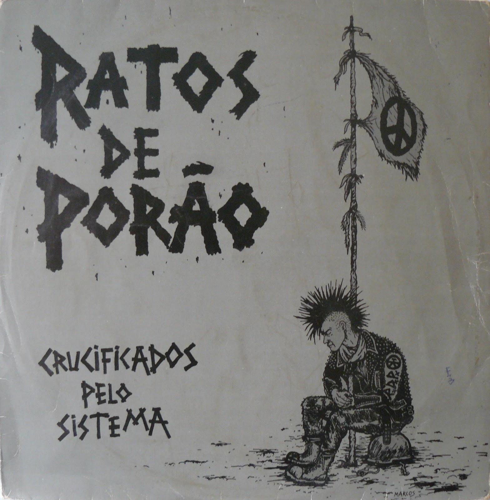 Ratos De Porão - Crucificados Pelo Sistema - 1984