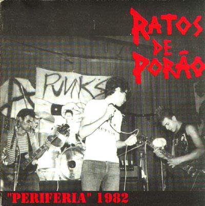 Ratos De Porao - Periferia 1982 1981/1982