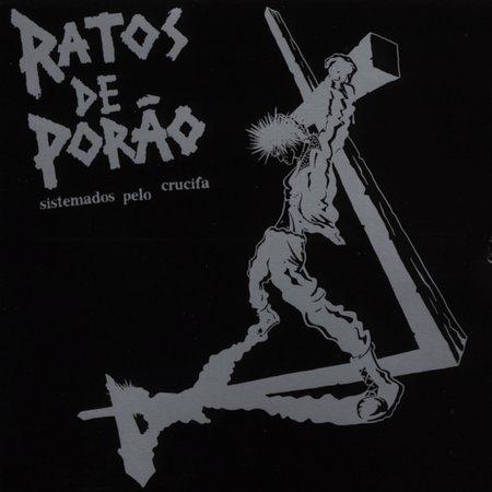 Ratos De Porão - Sistemados Pelo Crucifa - 2001