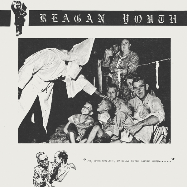 Reagan Youth - Youth Anthems For The New Order - 1984
