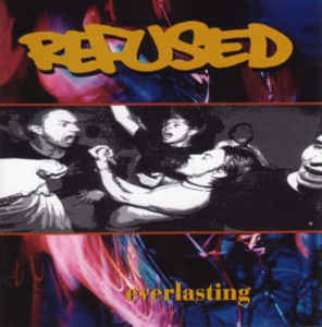Refused - Everlasting - 1994