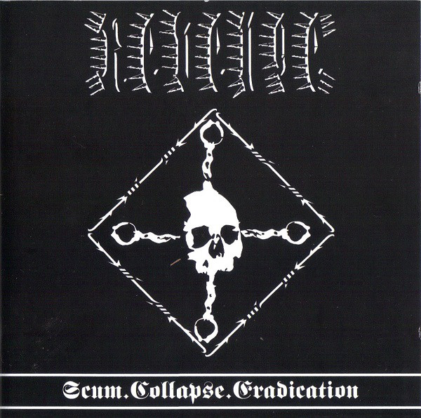 Revenge - Scum.Collapse.Eradication - 2012