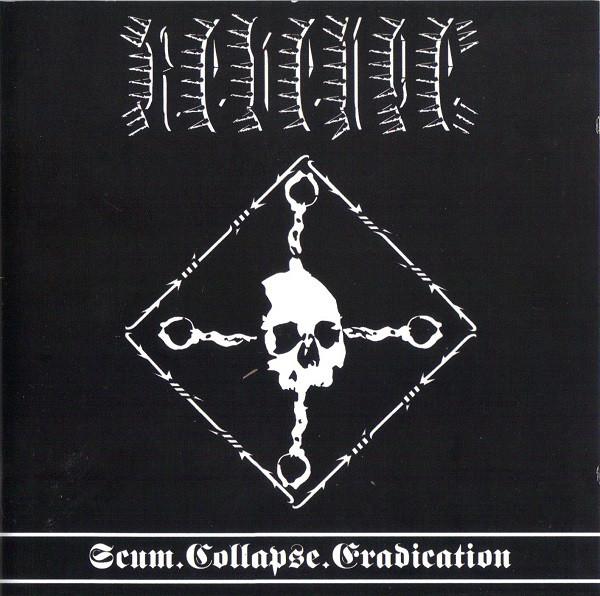 Revenge - Scum.Collapse.Eradication - 2012