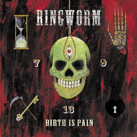Ringworm - Birth Is Pain 2001