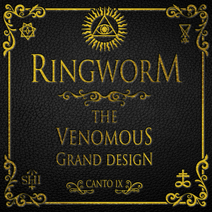 Ringworm - The Venomous Grand Design 2007