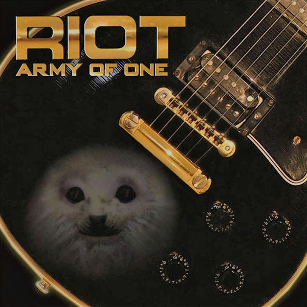 Riot - Army Of One - 2007