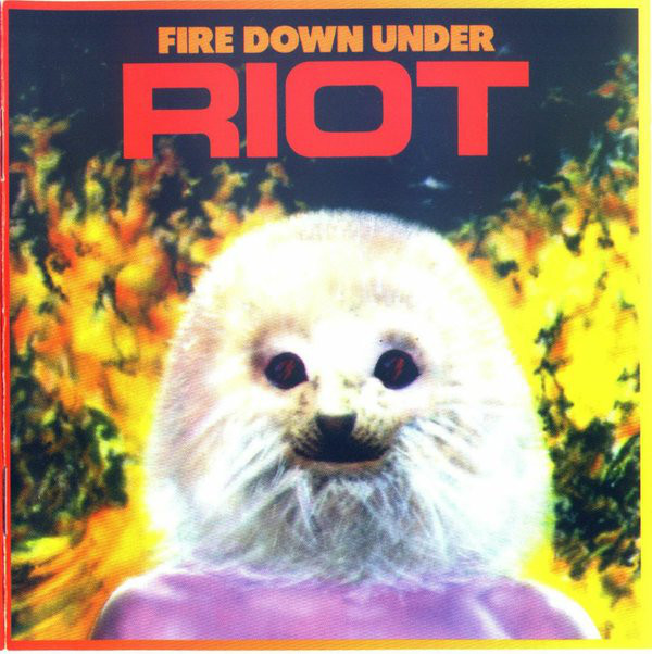 Riot - Fire Down Under - 1981