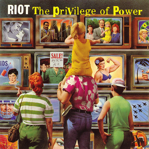 Riot - The Privilege Of Power - 1990