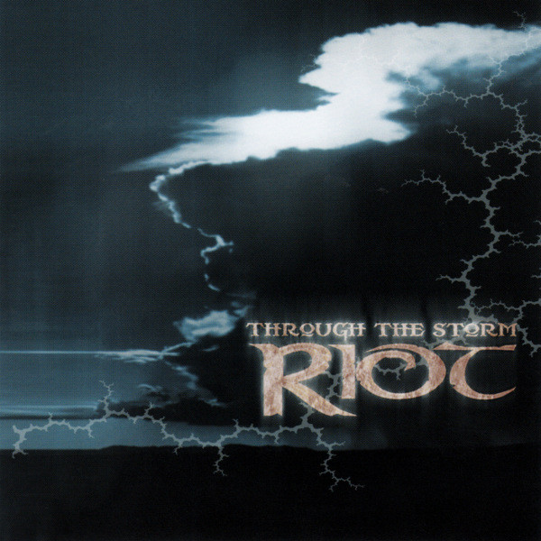 Riot - Through The Storm - 2002