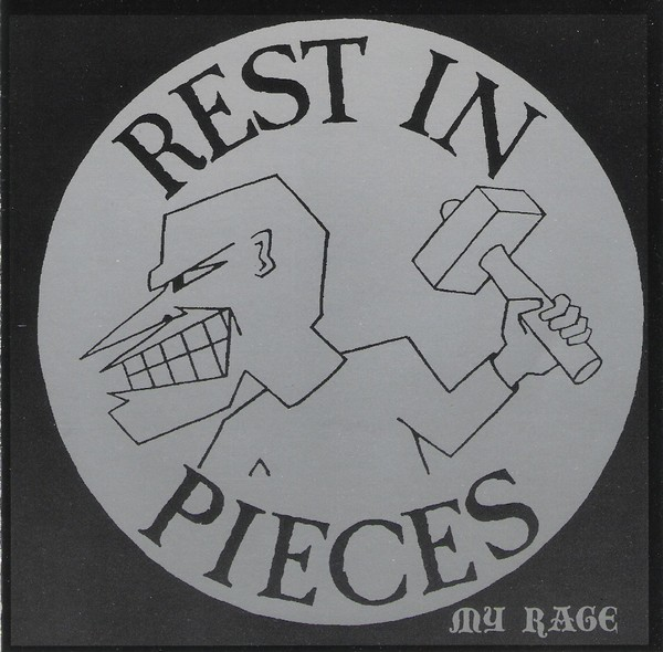 Rest In Pieces - My Rage 1985/1987