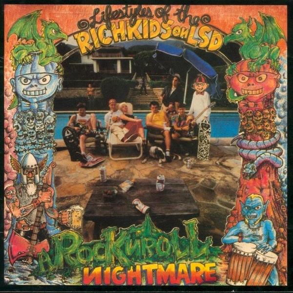 Rich Kids On LSD - Rock N Roll Nightmare 1987