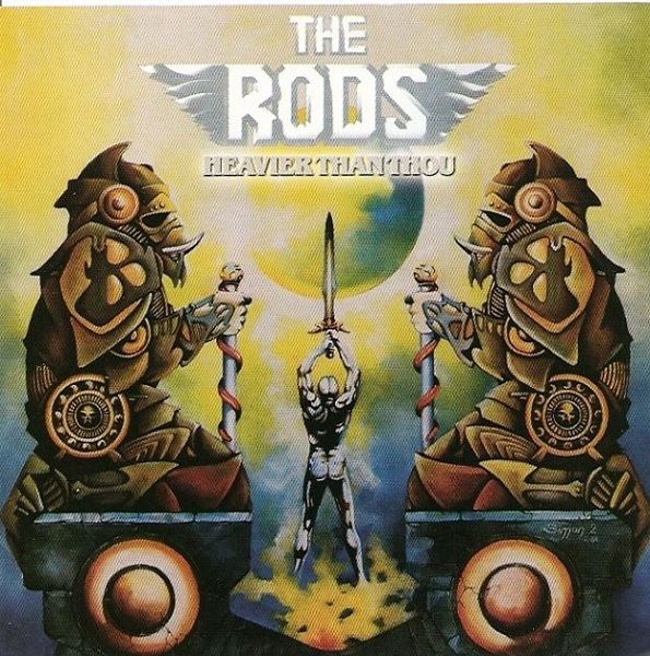 The Rods - Heavier Than Thou - 1986
