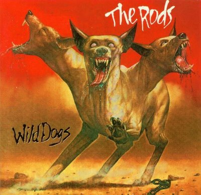 The Rods - Wild Dogs - 1982