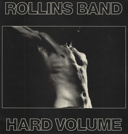 Rollins Band - Hard Volume 1989