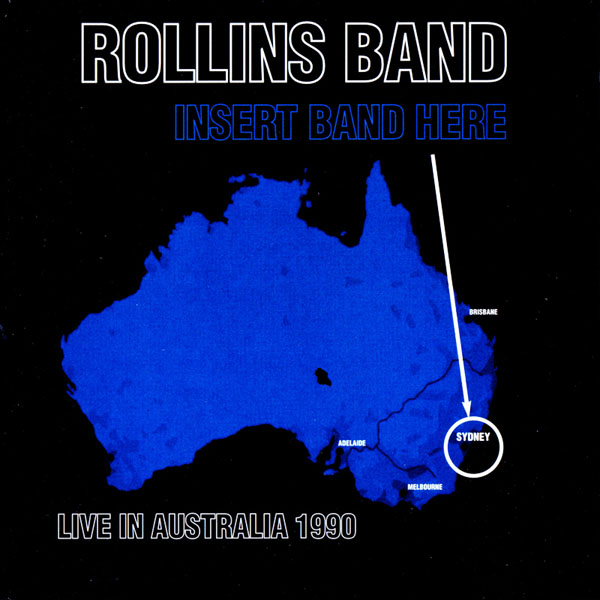 Rollins Band - Insert Band Here 1990