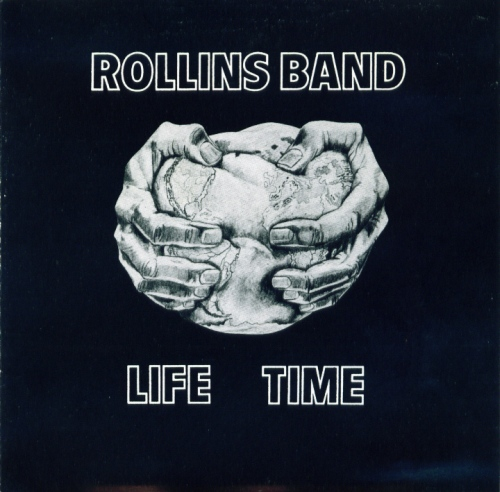Rollins Band - Life Time 1987