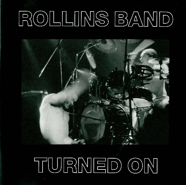 Rollins Band - Turned On 1990