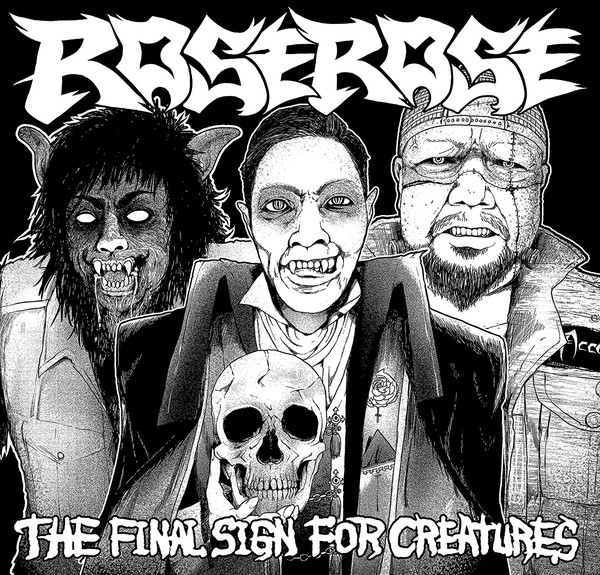 Rose Rose - The Final Sign For Creatures - 2017