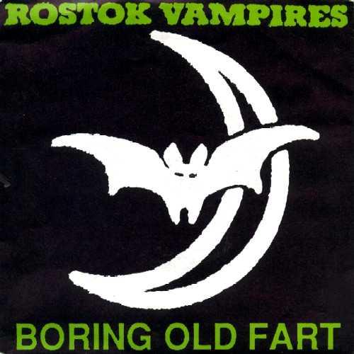 Rostok Vampires - Boring Old Fart 1990
