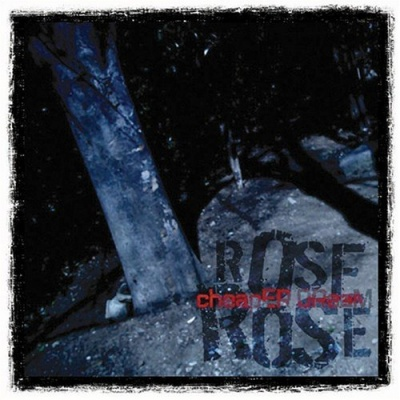 Rose Rose - Cheaper Dream - 2007