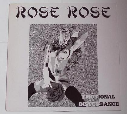 Rose Rose - Emotional Disturbance - 1986