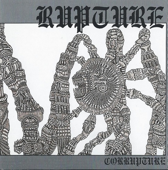 Rupture - Corrupture 1992 - Reissue from 1999